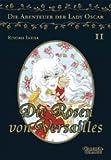 Die Rosen von Versailles 02. Die Abenteuer von Lady Oscar.