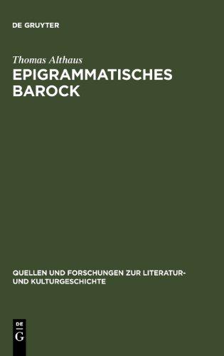Epigrammatisches Barock (Quellen Und Forschungen Zur Literatur- Und Kulturgeschichte)