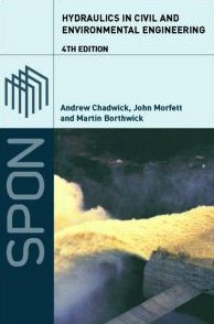 Hydraulics in Civil and Environmental Engineering, Fourth...