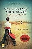 img - for One Thousand White Women: The Journals of May Dodd by Fergus, Jim (1st (first) Edition) [Paperback(1999)] book / textbook / text book