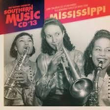 THE OXFORD AMERICAN SOUTHERN MUSIC CD # 13 MISSISSIPPI by HAROLD DORMAN, CHARLES WRIGHT AND THE WATTS 103RD STREET RHYTHM BAND, ERNIE CHAFFIN, BO DIDDLEY and MATTIE DELANEY