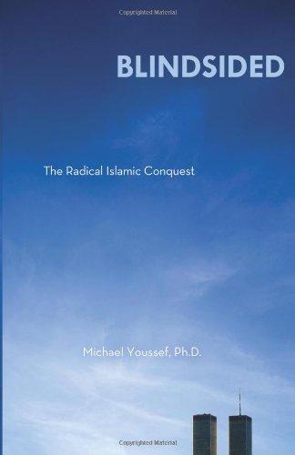 Blindsided The Radical Islamic Conquest098481230X