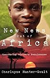 img - for New News out of Africa (06) by Hunter-Gault, Charlayne [Paperback (2007)] book / textbook / text book
