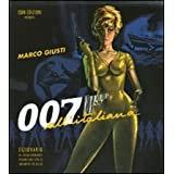 007 all'italianadi Marco Giusti