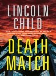 Death Match (0307275566) by Lincoln Child