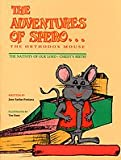 The Adventures of Spero the Orthodox Church Mouse: The Nativity of Our Lord Christ's Birth