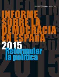 Informe Sobre La Democracia En España. 2015