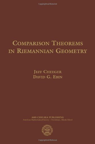 Comparison Theorems in Riemannian Geometry (AMS Chelsea...