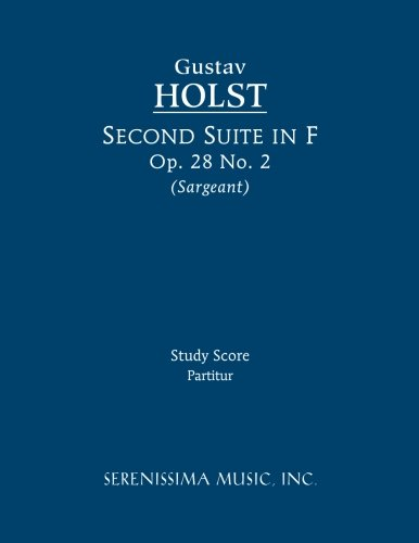 Second Suite in F, Op. 28 No. 2 - Study score