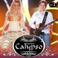 Banda Calypso 10 Anos Cd 2