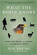 What The Robin Knows ( Hardback)