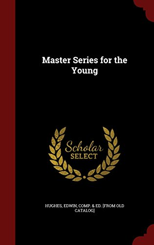 Master Series for the Young