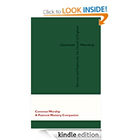 Common Worship: Pastoral Ministry Companion (Common Worship: Services and Prayers for the Church of England)