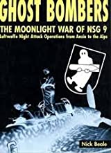 Ghost Bombers: The Moonlight War of NSG 9