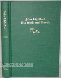 John Lightfoot  His Work and Travels, Bowden, Jean K.