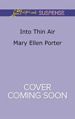 Mary Ellen Porter - Into Thin Air (Love Inspired Suspense)