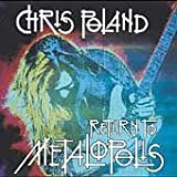 Return to Metalopolis by Chris Poland (2004-03-30)