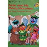 Ernie and His Merry Monsters (030762336X) by Muntean, Michaela
