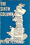Sixth Column (0860250199) by Fleming, Peter
