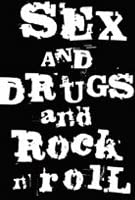 SEX AND DRUGS AND ROCK N ROLL / ポスター 【公式商品 / オフィシャル】