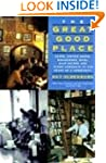 The Great Good Place: Cafes, Coffee S...