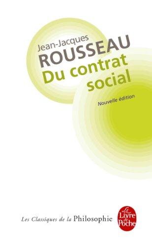 Du contrat social, ou, Principes de droit politique et autres écrits autour Du contrat social