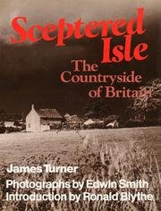 Sceptered isle: The countryside of Britain