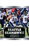 Seattle Seahawks: Super Bowl Champions (Today's Mvps and Champions)