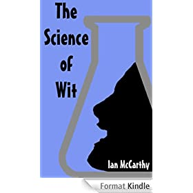 The Science of Wit (English Edition)