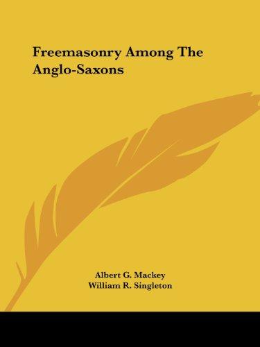 Freemasonry Among the Anglo-Saxons