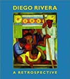 img - for Diego Rivera: A Retrospective [Hardcover] [1998] 2nd Ed. Cynthia Newman Helms, Linda Banks Downs book / textbook / text book