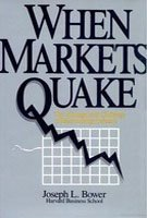When Markets Quake: Management Challenge of Restructuring Industry