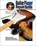 img - for The Guitar Player Repair Guide Publisher: Backbeat Books; 3 Pap/DVD edition book / textbook / text book
