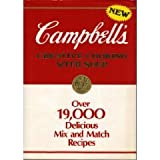 Campbell's Creative Cooking With Soup: Over 19,000 Delicious Mix and Match Recipes ~ Campbell Soup Company