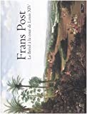 echange, troc Pedro Corrêa do Lago, Blaise Ducos, Frans Jansz Post, Musée du Louvre - Frans Post : Le Brésil à la cour de Louis XIV