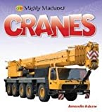 img - for QED Mighty machines: Cranes book / textbook / text book