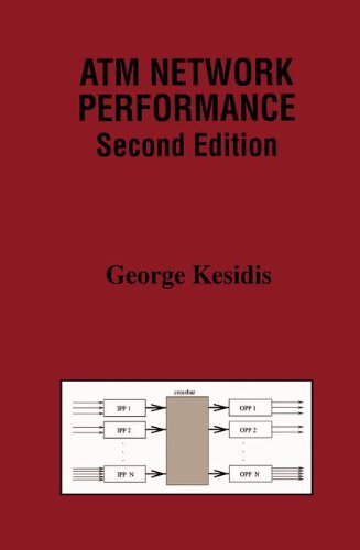 ATM Network Performance (The Springer International Series in Engineering and Computer Science)