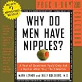 Why Do Men Have Nipples? Page-A-Day Calendar 2009 (0761150463) by Leyner, Mark