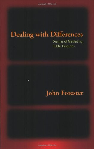 Dealing with Differences: Dramas of Mediating Public...
