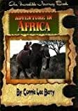 Adventure in Africa (Incredible Journey Books) [Paperback]