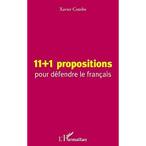 11+1 propositions pour dfendre le franais