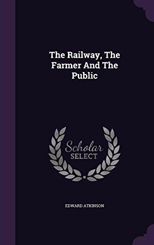 The Railway, The Farmer And The Public