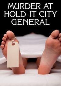 Murder at Hold-it General Jeu mystère meurtre pour 8 joueurs