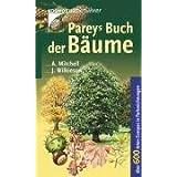 """Pareys Buch der B�ume. Nadel- und Laubb�ume in Europa n�rdlich des Mittelmeeres: �ber 600 Arten Europasvon """"Alan Mitchell"""""""