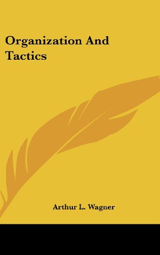 Organization and Tactics