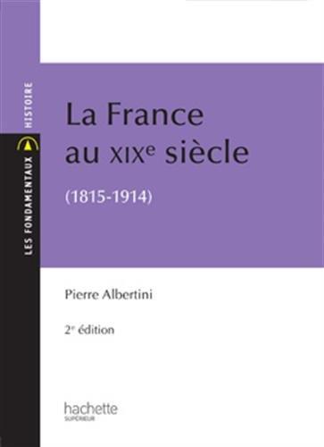 La France du XIXe siècle (1815-1914)