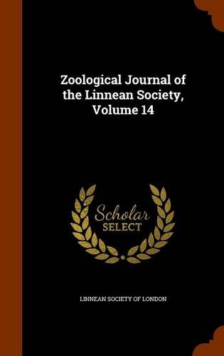 Zoological Journal of the Linnean Society, Volume 14