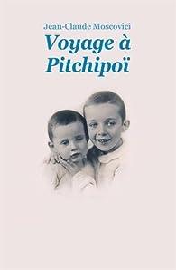 Voyage à Pitchipoï par Jean-Claude Moscovici
