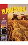 Manitoba (Canadas Land and People)