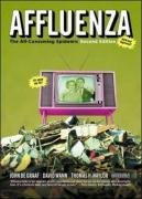 Affluenza: The All-Consuming Epidemic (Bk Currents)
